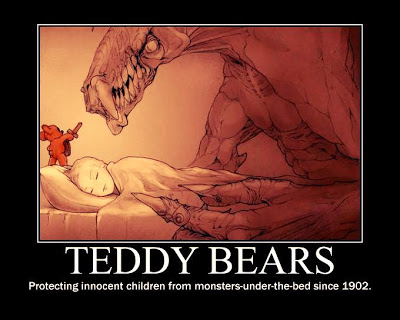 Teddy Bears Protecting Innocent Children from Monsters Under the Bed Since 1902