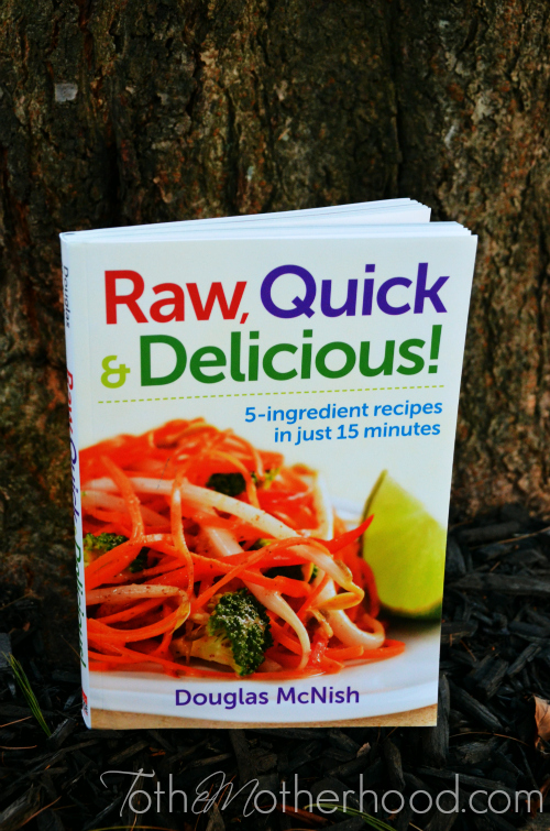 Raw Quick and Delicious