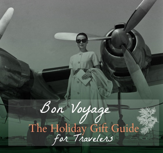 Bon Voyage The Holiday Travel Gift Guide for Travelers