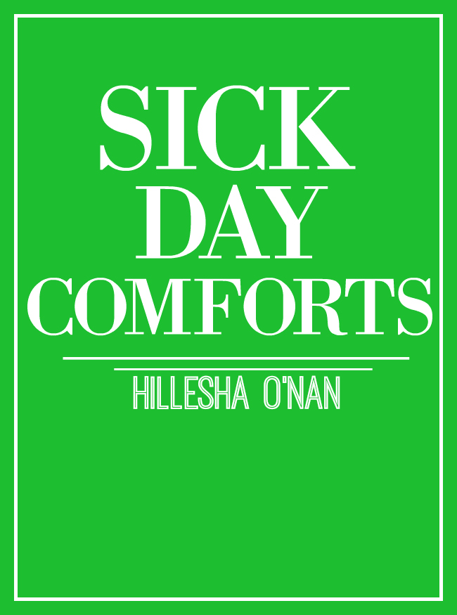 Sick Day Comforts