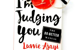 im-judging-you-by-luvvie-ajayi_29448331253_o