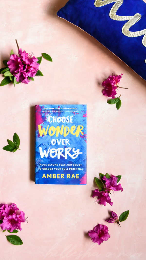 Choose Wonder Over Worry Book Review