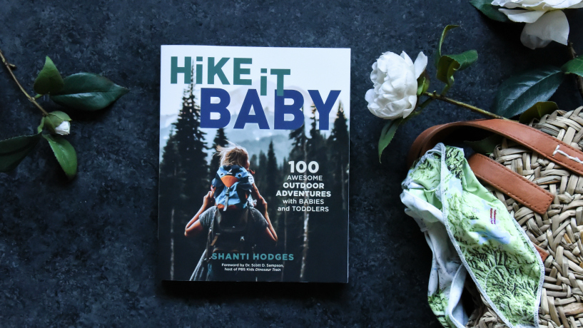 Hike It Baby: 100 Awesome Outdoor Adventures with Babies and Toddlers Book Review