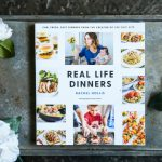 Real Life Dinners by Rachel Hollis Review