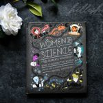 Women in Science: 50 Fearless Pioneers Who Changed the World Review