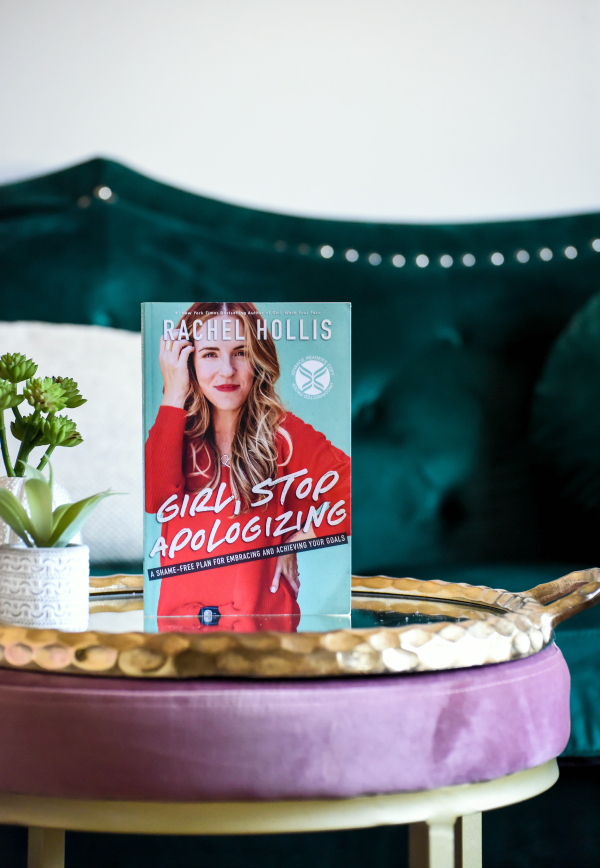 Girl, Stop Apologizing by Rachel Hollis Book Review
