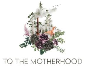 To the Motherhood - Travel + Lifestyle Blog